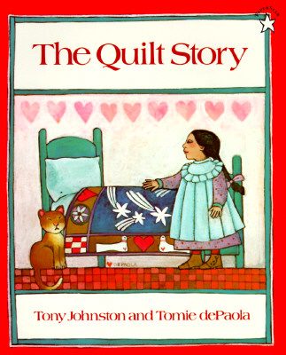 The Quilt Story By Johnston, Tony/ dePaola, Tomie (ILT)